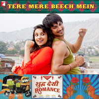 "Tere Mere Beech Mein From ""Shuddh Desi Romance"" - Single. Передняя обложка. Click to zoom."