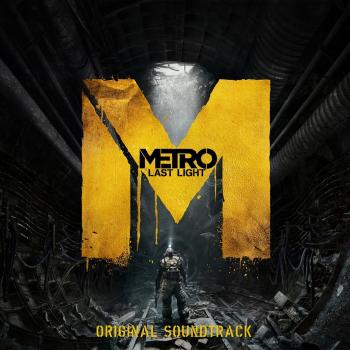 Metro: Last Light Original Soundtrack. Front. Click to zoom.