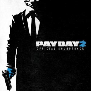 Payday 2 Official Soundtrack. Лицевая сторона. Click to zoom.