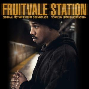 Fruitvale Station Original Motion Picture Soundtrack. Лицевая сторона . Click to zoom.