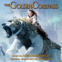 Golden Compass Original Motion Picture Soundtrack, The. Передняя обложка. Click to zoom.