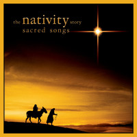 Nativity Story: Sacred Songs Soundtrack from the Motion Picture, The. Передняя обложка. Click to zoom.