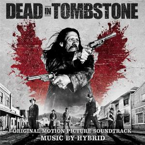 Dead In Tombstone - Original Motion Picture Soundtrack. Лицевая сторона . Click to zoom.
