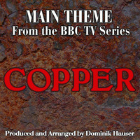 "Copper: Main Title From the Original Score to ""Copper"" - Single. Передняя обложка. Click to zoom."