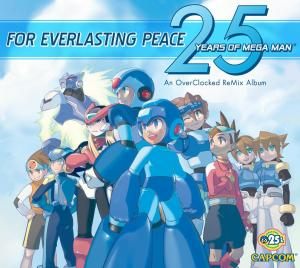 For Everlasting Peace: 25 Years of Mega Man. Лицевая сторона . Click to zoom.