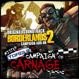 Borderlands 2: Mister Torgue's Campaign of Carnage Original Soundtrack. Лицевая сторона . Click to zoom.