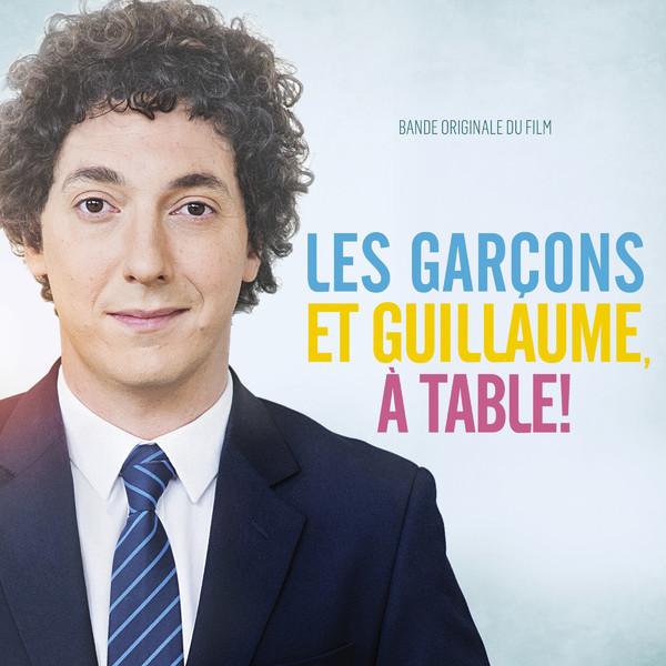 Les gar ons et guillaume table bande originale du film - Film guillaume et les garcons a table ...