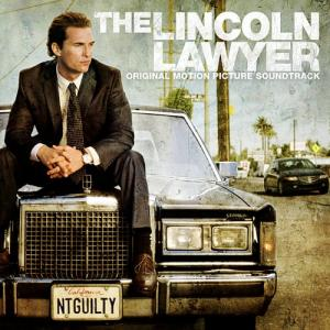 Lincoln Lawyer Original Motion Picture Soundtrack, The. Лицевая сторона. Click to zoom.