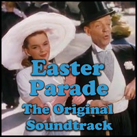 Easter Parade: The Original Soundtrack. Передняя обложка. Click to zoom.