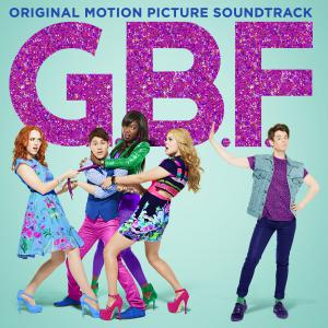 G.B.F. Original Motion Picture Soundtrack. Лицевая сторона . Click to zoom.