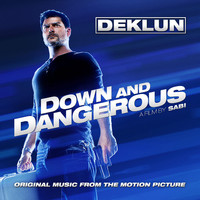 Down and Dangerous Original Music from the Motion Picture. Передняя обложка. Click to zoom.