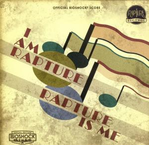 I Am Rapture - Rapture Is Me: Official BioShock Score. Slipcase Front. Click to zoom.