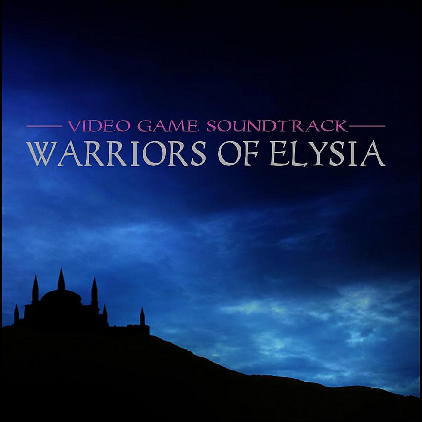 Warriors Movie Clips: Warriors Of Elysia Video Game Soundtrack. Soundtrack From