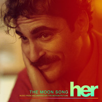 Moon Song Music From and Inspired By the Motion Picture Her - Single, The. Передняя обложка. Click to zoom.