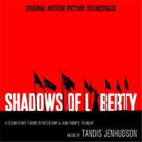 Shadows of Liberty Original Motion Picture Soundtrack. Передняя обложка. Click to zoom.