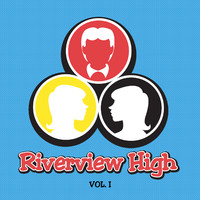 Riverview High: The Musical Volume 1. Передняя обложка. Click to zoom.