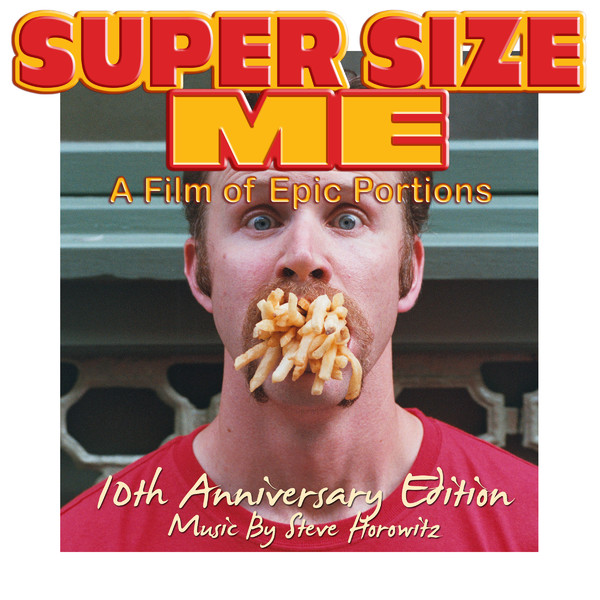 lets get phat super size me 10th anniversary edition original motion picture soundtrack. Black Bedroom Furniture Sets. Home Design Ideas