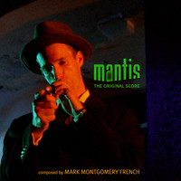 Mantis: The Original Score - EP. Передняя обложка. Click to zoom.