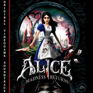 Alice: Madness Returns Original Videogame Soundtrack. ������� ������� . Click to zoom.