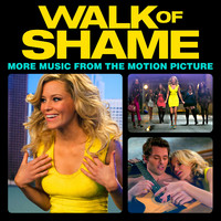 Walk of Shame More Music from the Motion Picture. Передняя обложка. Click to zoom.