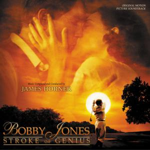 Bobby Jones: Stroke of Genius Original Motion Picture Soundtrack. Front. Click to zoom.