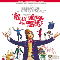 Willy Wonka & the Chocolate Factory Soundtrack from the Motion Picture 25th Anniversary Edition. Передняя обложка. Click to zoom.