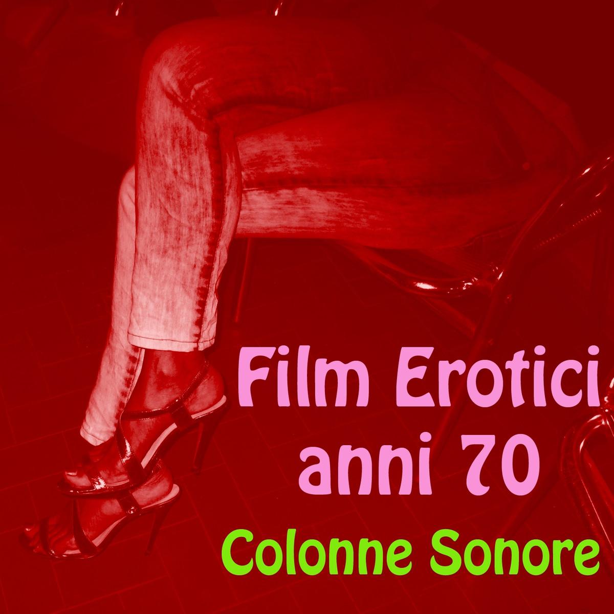 film erotici anni 70 film erotici steaming