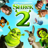 Shrek 2 Soundtrack from the Motion Picture. Передняя обложка. Click to zoom.