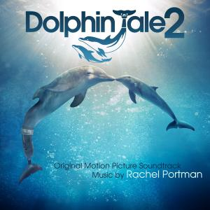 Dolphin Tale 2 Original Motion Picture Soundtrack. Лицевая сторона. Click to zoom.