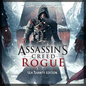 Assassin's Creed Rogue Game Soundtrack Sea Shanty Edition. Лицевая сторона . Click to zoom.