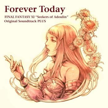 Forever Today: FINAL FANTASY XI Seekers of Adoulin Original Sountrack PLUS. Front. Click to zoom.