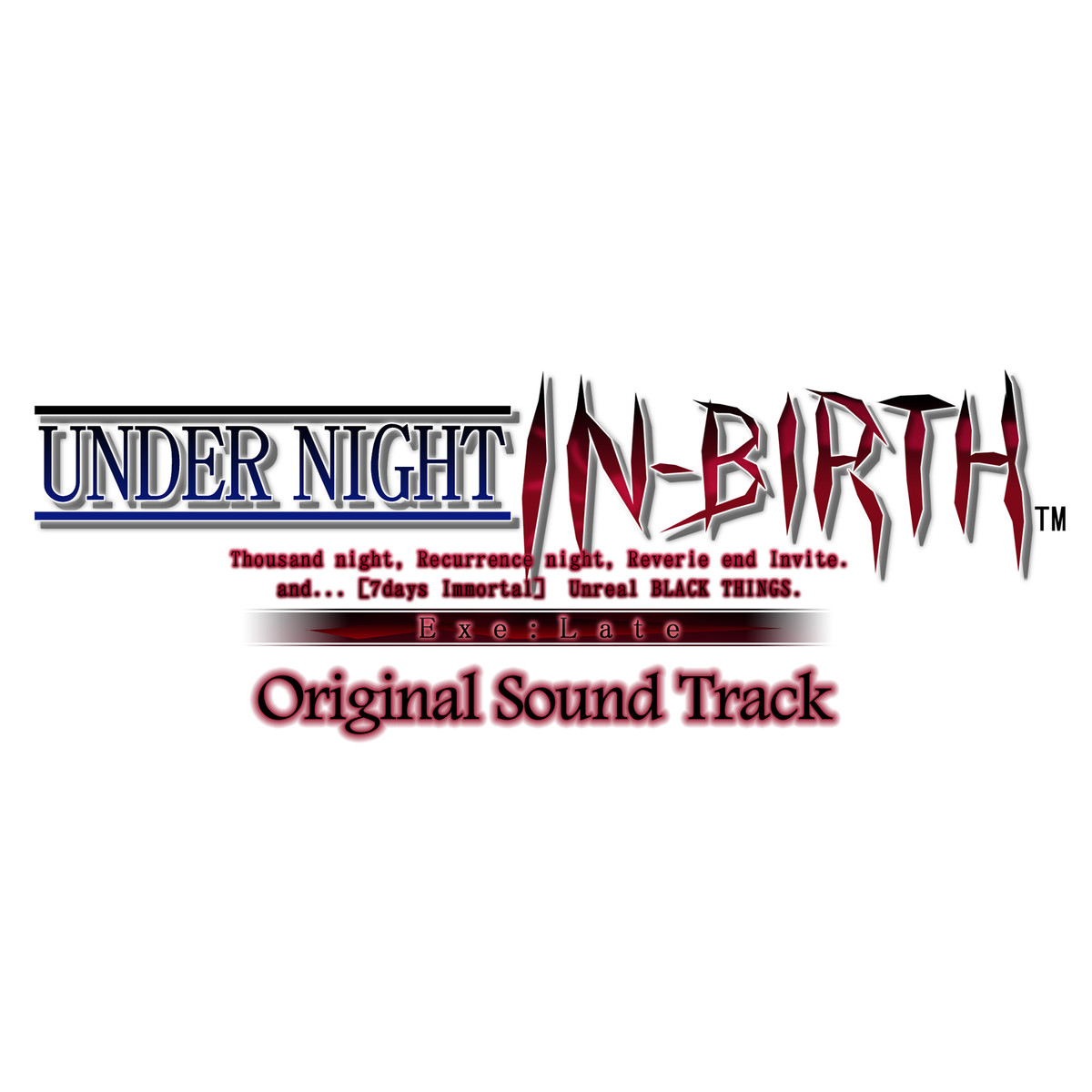 Under Night In-Birth Exe:Late Original Sound Track