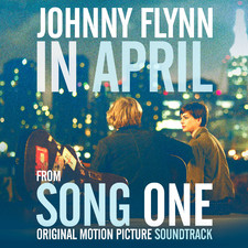"""In April"" Single from Song One Original Motion Picture Soundtrack - Single. Передняя обложка. Click to zoom."