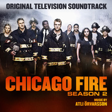 Chicago Fire Season 2 Original Television Soundtrack. Передняя обложка. Click to zoom.