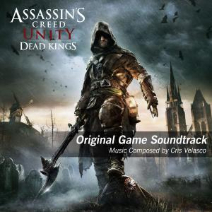 Assassin's Creed: Unity - Dead Kings Original Game Soundtrack. Лицевая сторона. Click to zoom.