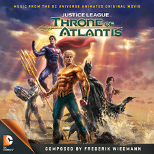 Justice League: Throne of Atlantis Music from the DC Universe Animated Original Movie. Передняя обложка. Click to zoom.
