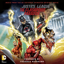 Justice League: The Flashpoint Paradox Music from the DC Universe Animated Original Movie. Передняя обложка. Click to zoom.