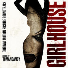 Girlhouse Original Motion Picture Soundtrack. Передняя обложка. Click to zoom.