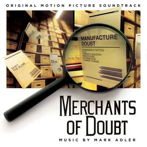 Merchants of Doubt Original Motion Picture Soundtrack. Лицевая сторона. Click to zoom.