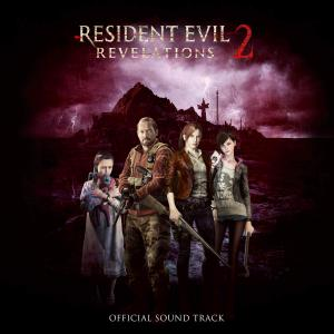 Resident Evil Revelations 2 Official Soundtrack. Лицевая сторона. Click to zoom.