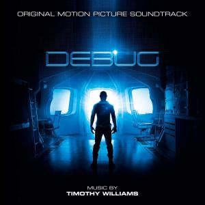 Debug Original Motion Picture Soundtrack. Лицевая сторона. Click to zoom.
