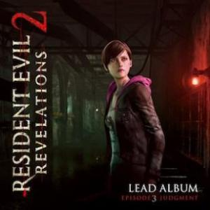 Resident Evil Revelations 2 Lead Album - Episode 3: Judgment. Лицевая сторона . Click to zoom.