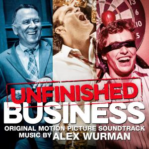 Unfinished Business Original Motion Picture Soundtrack. Лицевая сторона. Click to zoom.