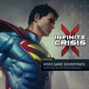 Infinite Crisis Official Video Game Soundtrack. Лицевая сторона. Click to zoom.