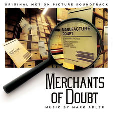 Merchants of Doubt Original Motion Picture Soundtrack. Передняя обложка. Click to zoom.