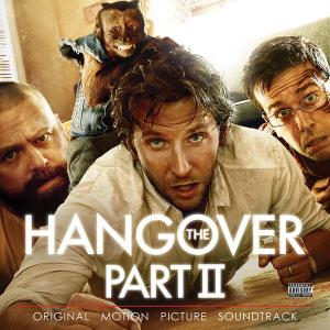 Hangover, Part II Original Motion Picture Soundtrack, The. Лицевая сторона . Click to zoom.