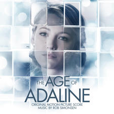 Age of Adaline Original Motion Picture Score, The. Передняя обложка. Click to zoom.