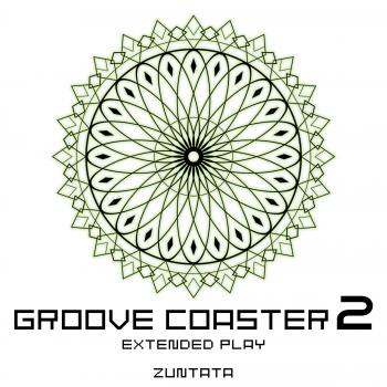 GROOVE COASTER 2 Extended Play. Front. Click to zoom.