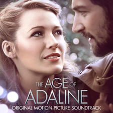 Age of Adaline Original Motion Picture Soundtrack, The. Передняя обложка. Click to zoom.