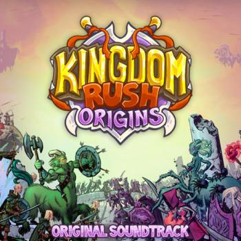 Kingdom Rush Origins Original Soundtrack. Front. Click to zoom.
